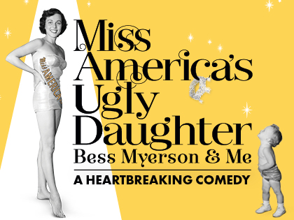 Miss America's Ugly Daughter