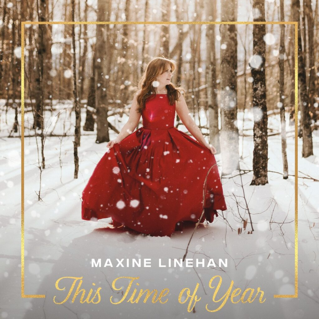 Maxine Linehan: This Time of Year