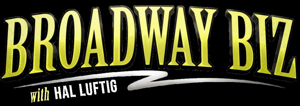 Hal Lufting's Broadway Biz Podcast